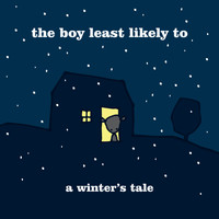 The Boy Least Likely To - A Winter's Tale
