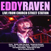Eddy Raven - Eddy Raven Live From Church Street Station