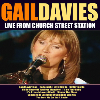 Gail Davies - Gail Davies Live From Church Street Station