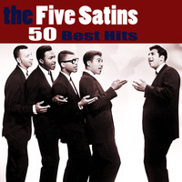 The Five Satins - 50 Best Hits