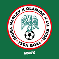 Naira Marley feat. Olamide & Lil Kesh - Issa Goal
