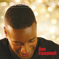 Don Campbell - A Love Song at Christmas