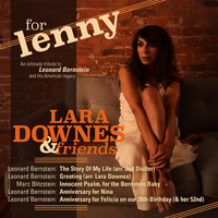 Lara Downes / Alexander Bernstein - For Lenny, Episode 5: Story of My Life
