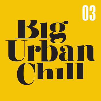 Various Artists - Big Urban Chill 3
