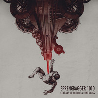 Flint Glass - Sprengbagger1010 (Carl Ludwig Achaz-Duisberg Sprengbagger1010 Original Motion Picture Soundtrack)