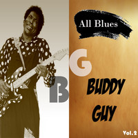 Buddy Guy - All Blues, Buddy Guy, Vol. 2