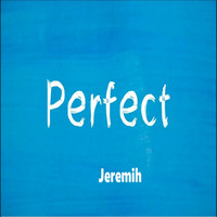 Jeremih - Perfect