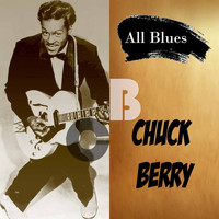 Chuck Berry - All Blues, Chuck Berry
