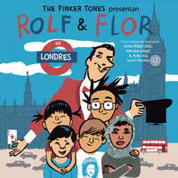 The Pinker Tones - Rolf & Flor en Londres