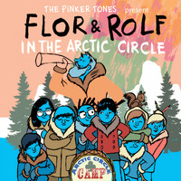 The Pinker Tones - Flor & Rolf in the Arctic Circle