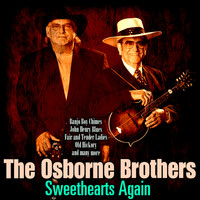 The Osborne Brothers - Sweethearts Again