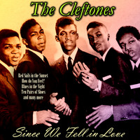 The Cleftones - Since We Fell in Love