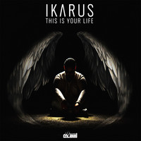 Ikarus - This Is Your Life