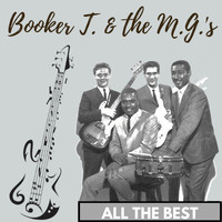 Booker T. & The M.G.'s - All the Best