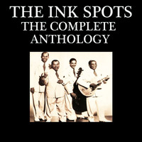 THE INK SPOTS - The Complete Anthology