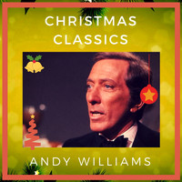 Andy Williams - Christmas Classics
