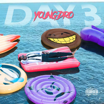 Young Dro - Day 3 (Explicit)