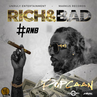Popcaan - Rich & Bad [#RnB] - Single