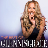 Glennis Grace - The Best Of Glennis Grace