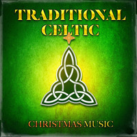 The Merry Christmas Players, Celtic Irish Club, Celtic Legend - Traditional Celtic Christmas Music