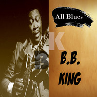 BB King - All Blues, BB King