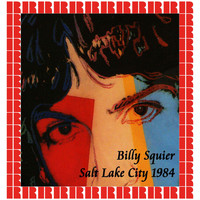 Billy Squier - Salt Palace Salt Lake City, Utah, U.S.A. October 4, 1984
