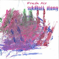 Fresh Air - Oddball Slang (Explicit)
