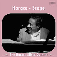 The Horace Silver Quintet - Horace-Scope