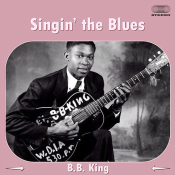 B.B. King - Singin' the Blues