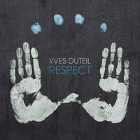 Yves Duteil - Respect