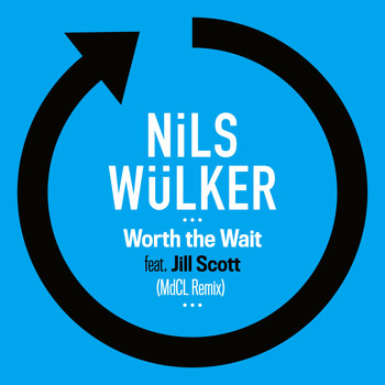 Nils Wülker - Worth The Wait (feat. Jill Scott) (MdCL Remix)