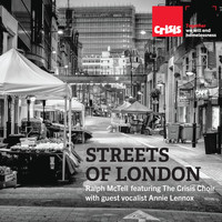 Ralph McTell - Streets of London (feat. The Crisis Choir & guest vocalist Annie Lennox)