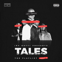 Irv Gotti - Irv Gotti Presents: Tales Playlist Part 2 (Explicit)