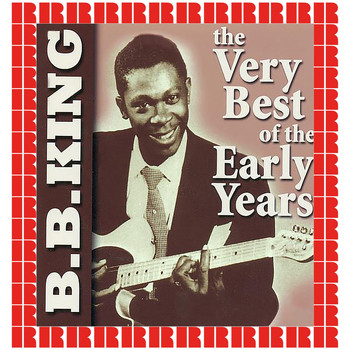B.B. King - The Best Of The Early Years