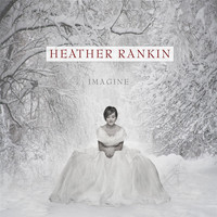 Heather Rankin - Imagine