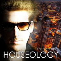 Keith Kemper - Houseology