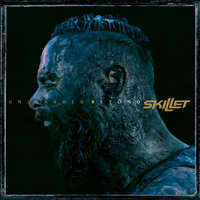 Skillet - Unleashed Beyond (Special Edition)