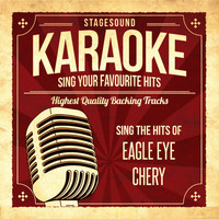 Stagesound Karaoke - Sing The Hits Of Eagle Eye Cherry