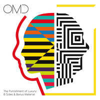 Orchestral Manoeuvres In The Dark - The Punishment of Luxury: B-Sides & Bonus Material