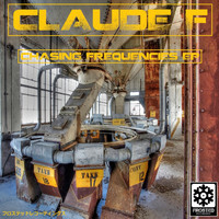Claude F - Chasing Frequencies EP