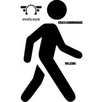 Kriss Communique - Walking