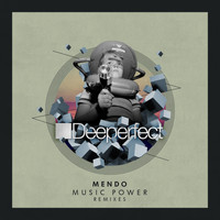 Mendo - Music Power (Remixes)