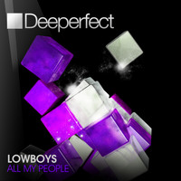 Lowboys - All My People