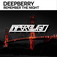 Deepberry - Remember The Night
