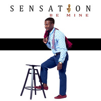 Sensation - Be Mine