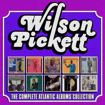 Wilson Pickett - The Complete Atlantic Albums Collection