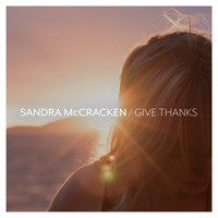 Sandra McCracken - Give Thanks