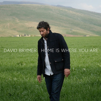David Brymer - Home Is Where You Are