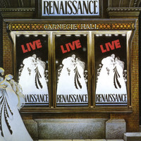 Renaissance - Live at Carnegie Hall