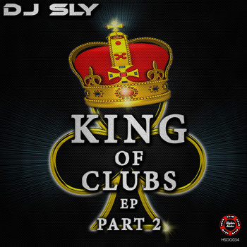 DJ Sly - King Of Clubs  Part 2